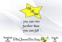 Take the risk you can rise further than you can fall svg dxf pdf cricut silhouette vinyl craft files to cut star decal wall poster $2.00