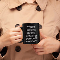Personal assistant mug - your'e looking at one amazing personal assistant - black ceramic coffee cup - thank you gift $24.95
