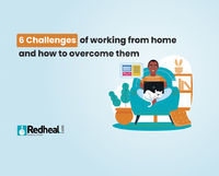 2020 officially brought in the work from home culture and with it many lifestyle ailments. Check our latest blog to understand the challenges of working from home and how to combat it. https://www.redheal.com/blog/lifestyle/6-challenges-of-working-from-h...