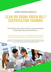 Best Six Sigma Certification Course in India Best Six Sigma Certification Course in India Want to become an expert in Lean Six Sigma? Want to enhance your leadership skills? Register yourself for Henry Harvin's Lean Six Sigma Green Belt certificat...