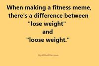 I think it's just best to lose more loose weight. #fitfluential #fitness #fitnessmeme