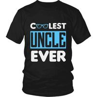 Coolest Uncle Ever T-Shirt, Gift for Uncle, Cool Uncle, Uncle Gift, Uncle T-Shirt, Uncle Shirt, Uncle, Cool Uncle $20.99
