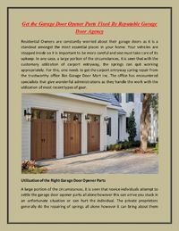 Residential Owners are constantly worried about their garage doors as it is a standout amongst the most essential places in your home. Your vehicles are stopped inside so it is important to be more careful and one must take care of its upkeep.