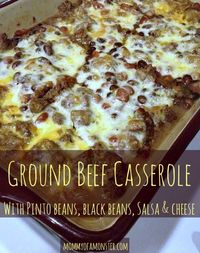 Looking for an easy dinner idea or casserole? This Ground Beef & Bean casserole fits the bill. Loaded with meat, beans, cheese, and salsa. #DinnerIdeas #groundbeef #casserole #groundturkey