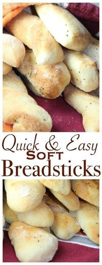 Soft & Easy Breadsticks