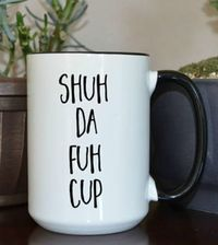 Hilarious coffee cup
