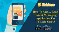 How To Spot A Good Instant Messaging Application On The App Store?
