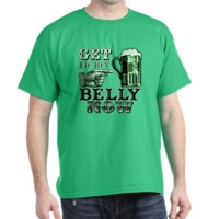 Get in My Belly Now Green Beer T-Shirt