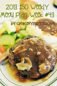 2103 Weekly Menu plan for or Less (great site for weekly meal planning on a budget)