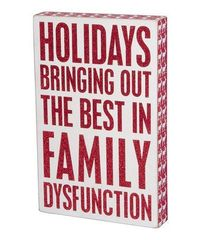 Take a look at this 'Family Dysfunction' Box Sign by Primitives by Kathy on #zulily today!