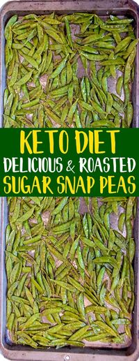 KETO Olive Oil Roasted Sugar Snap Peas! They are super healthy and SO addicting -- in a good way. Try them! Great for low carb diets, Paleo diets, gluten-free diets, keto diets, and more! #keto #ketorecipes #sugarsnappeas #ketodiet #ketogenic #oliveoil