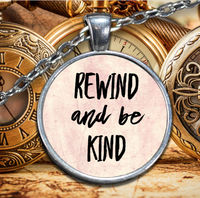 Kindess necklace - rewind and be kind silver plated round pendant - inspirational gift $29.95