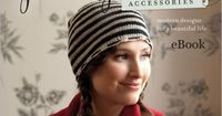 French Girl Knits Accessories eBook: Modern Designs for a Beautiful Life - Interweave