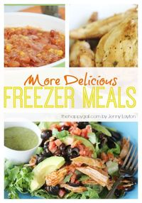 Amazing recipes that make great freezer meals...and they're healthy too! #TheHappyGal #dinner #freezermeals