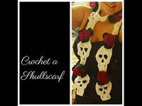 CROCHET - Skull scarf with Roses *** by Tinkertati - YouTube