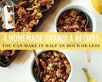 4 Homemade Granola Recipes You Can Make in Half an Hour or Less