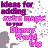 The last step in my 6 step planning process is to add extra magic to your trip. Today, I have some ideas for how to add extra magic to make your trip even more