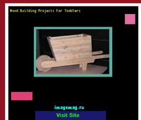 wood building projects for toddlers
