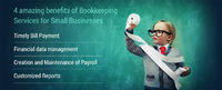 4 Amazing Benefits of Bookkeeping Services for Small Businesses