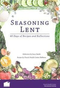 seasoning lent recipes... cooking healthy and simple during lent