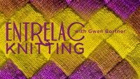 Online Class: Entrelac Knitting with Gwen Bortner, only $29.99! WON this class from Craftsy!!!!