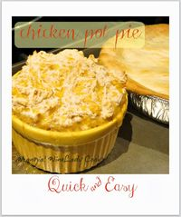 Chicken Pot Pie Quick and Easy