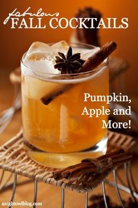 Fall Cocktail Recipes - all the flavors of Fall in delicious drinks!