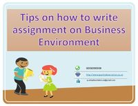 Checkout here Video Presentation on Guidance and best tips on how to write business environment assignment for UK college students by the experts.