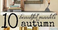 10 Beautiful Fall Mantels | Remodelaholic.com #fall #mantel #decor