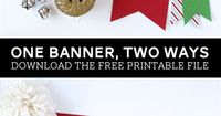 Free Printable Believe Christmas Banner with two fun styles