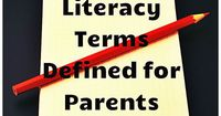 Literacy terms defined for parents! A valuable free resource to empower parents with literacy knowledge and understanding to help their kids.