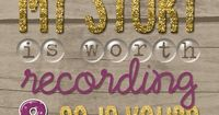 My Story Is Worth Recording And So Is Yours - Make Sure YOU are in your Family Scrapbooks too by Jenn Vogel for Traci Reed Designs