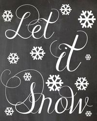 Instant Download Let it Snow 8x10 Chalkboard Sign by PickleandTot, $3.00