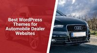If you are assembling a vehicle vendor site, at that point, these WordPress automobile dealer themes can assist you with doing so rapidly and effectively.