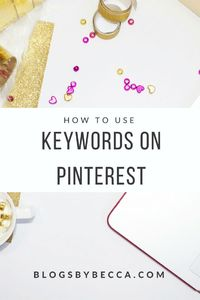 Using keywords on Pinterest is crucial to your Pinterest success. Pinterest can drive so much traffic to your blog, but you've got to use it right.