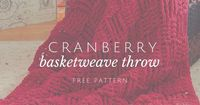 Say hello to the Cranberry Basketweave Throw. When it comes to keeping cozy this autumn and winter, this basket weave pattern will definitely do the trick. Usin