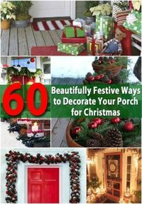 When it comes to decorating for the holidays, you simply cannot forget your front porch. Many people spend just as much time decorating their porches as they do