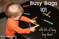 """Busy Bags 101 �€"""" and Lots of Busy Bag Ideas!"""