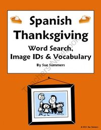 Spanish Thanksgiving Word Search, IDs and Vocabulary Reference from Sue Summers on TeachersNotebook.com (3 pages) - 15 different Thanksgiving words