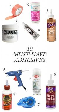 Whether you're new to DIY or an experienced maker, no crafter's toolbox would be complete without these 10 must-have adhesives!