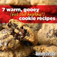 7 Warm, Gooey (But Still Healthy!) Cookie Recipes