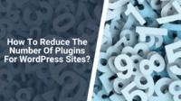 If you are setting up a new WordPress site, typically, you are going to have some plugins for extending the working function of the website. However, how many plugins are too many?