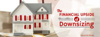 The Financial Upside of Downsizing