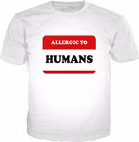 ROTS Allergic To Humans T-Shirt - Funny Introvert $25.00