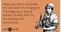Thanksgiving comes but once a year, but snarky e-cards are forever.