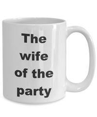 Summer wedding - the wife of the party gift white ceramic coffee mug $18.95
