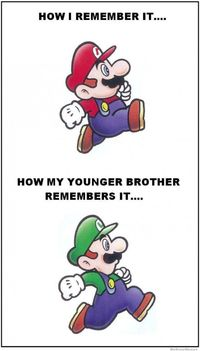 If you reverse it, it's completely true for my childhood. It sucks being the younger sibling!