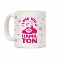 I Love You a Hamil-TON Ceramic Coffee Mug $14.99 �œ� Handcrafted in USA! �œ� Support American Artisans