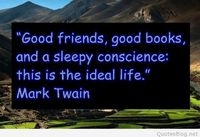Good friends, good books and a sleepy conscience