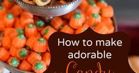 How to make candy #acorns